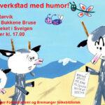 Teikneverkstad med humor. Møt forfattar Bjørn F. Rørvik som fortel om Bukkene Bruse!